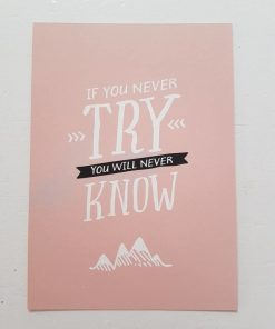 Kaart. If you never try.
